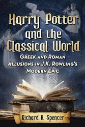 Harry Potter And The Classical World Book PDF