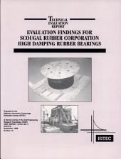 Evaluation Findings for Scougal Rubber Corporation High Damping Rubber Bearings: Technical Evaluation Report