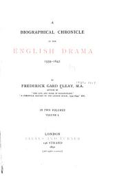 A Biographical Chronicle of the English Drama, 1559-1642: Volume 1