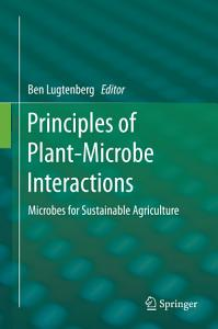 Principles of Plant Microbe Interactions