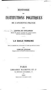 Histoire des institutions politiques de l'ancienne France: Volume1