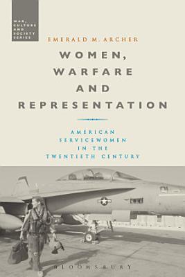 Women  Warfare and Representation