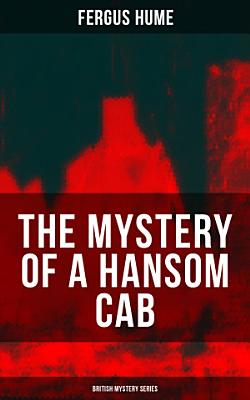 THE MYSTERY OF A HANSOM CAB  British Mystery Series