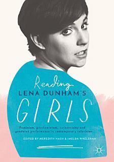Reading Lena Dunham   s Girls Book
