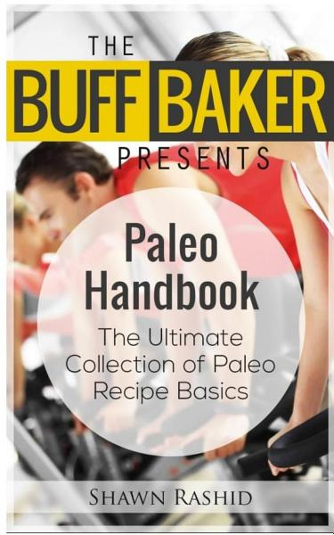 Paleo s handbook  The Ultimate Collection of Basic Paleo Recipes