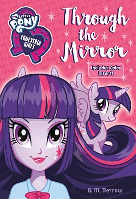 My Little Pony  Equestria Girls  Through the Mirror