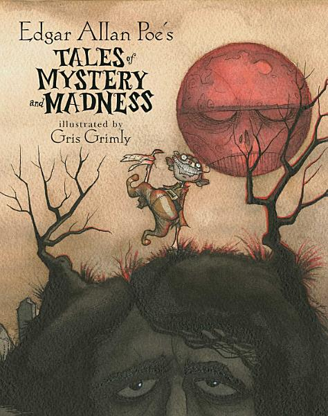 Download Edgar Allan Poe s Tales of Mystery and Madness Book