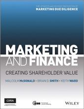 Marketing and Finance: Creating Shareholder Value, Edition 2