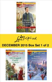 Love Inspired December 2015 - Box Set 1 of 2: An Anthology