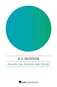 Jenseits von Freiheit und W  rde PDF