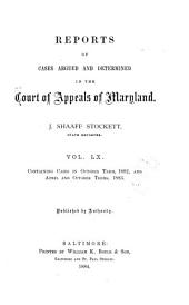 Maryland Reports: Cases Adjudged in the Court of Appeals of Maryland, Volume 60