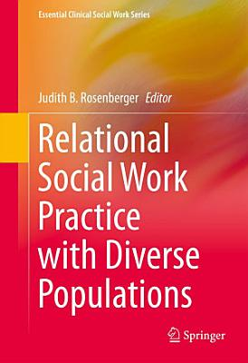 Relational Social Work Practice with Diverse Populations PDF