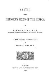 Works: ¬Vol. ¬1 : Essays and lectures on the religions of the hindus ; 1. Sketch on the religious sects of the Hindus, Volume 1