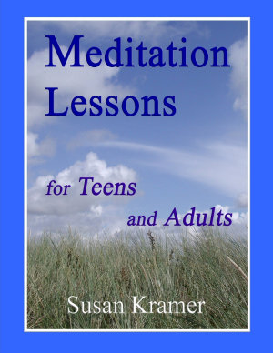 Meditation Lessons for Teens and Adults PDF