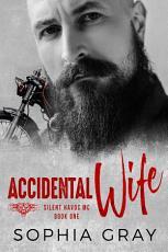 Accidental Wife  Book 1  PDF