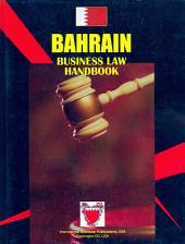 Bahrain Business Law Handbook Volume 1 Strategic Information and Basic Laws