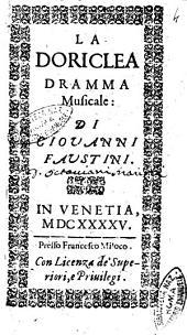 La Doriclea dramma musicale: di Giouani Faustini