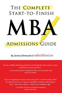 Complete Start to Finish MBA Admissions Guide PDF