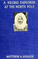 A Negro Explorer at the North Pole Activity Book PDF
