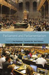 Parliament and Parliamentarism: A Comparative History of a European Concept
