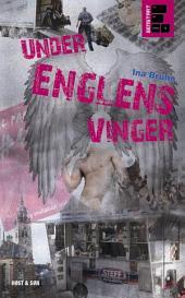 Under Englens vinger: Bind 4