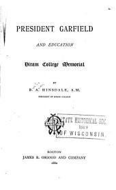President Garfield and Education: Hiram College Memorial