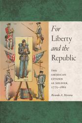 For Liberty And The Republic Book PDF
