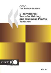 OECD Tax Policy Studies E-commerce: Transfer Pricing and Business Profits Taxation