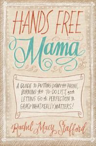 Hands Free Mama Book