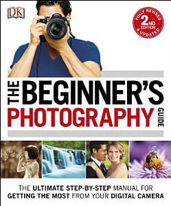 The Beginner s Photography Guide Book