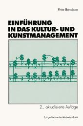 Einführung in das Kultur- und Kunstmanagement: Ausgabe 2