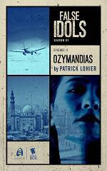 Ozymandias (False Idols Season 1 Episode 11)