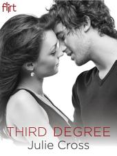 Third Degree: A Novel