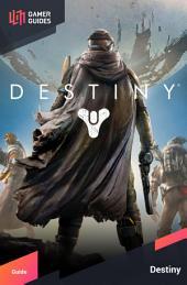 Destiny - Strategy Guide