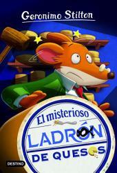 El misterioso ladrón de queso: Geronimo Stilton 36