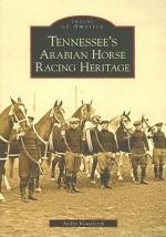 Tennessee's Arabian Horse Racing Heritage