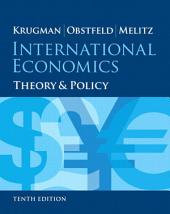 International Economics: Theory and Policy, Edition 10