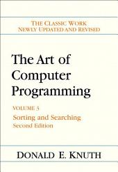 The Art of Computer Programming: Volume 3: Sorting and Searching, Edition 2