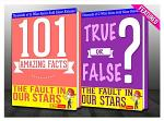 The Fault in our Stars - 101 Amazing Facts & True or False?