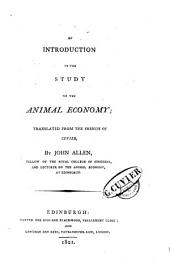 An Introduction to the Study of the Animal Economy