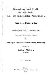 Darstellung und Kritik der Lehre Leibniz' von der menschlichen Wahlfreiheit