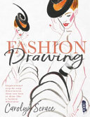 Fashion Drawing  Inspirational Step by Step Illustrations PDF