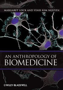 An Anthropology of Biomedicine PDF