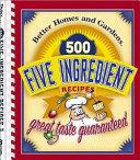 500 Five Ingredient Recipes
