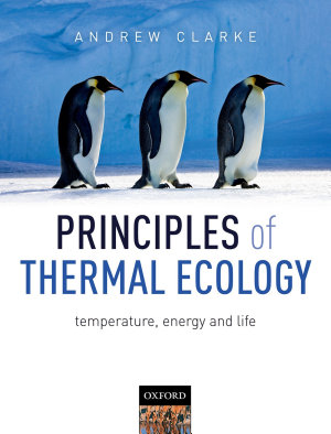 Principles of Thermal Ecology: Temperature, Energy, and Life