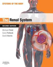 The Renal System E-Book: Systems of the Body Series, Edition 2