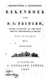 Beschouwend en beoefenend rekenboek: Volume 1