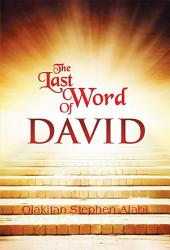 THE LAST WORDS OF DAVID