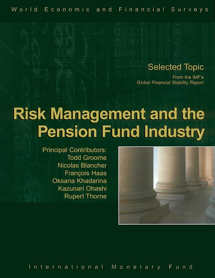 Risk Management and the Pension Fund industry