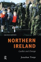 Northern Ireland: Conflict and Change, Edition 2